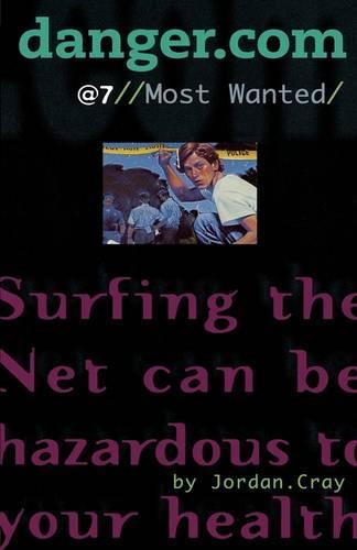 Most Wanted - danger.com 7 (Paperback)