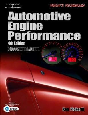 Today's Technician: Automotive Engine Performance (Paperback)