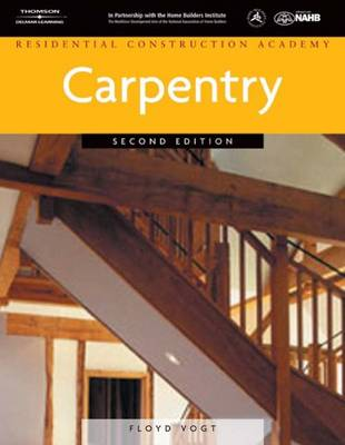 Residential Construction Academy: Carpentry (Hardback)