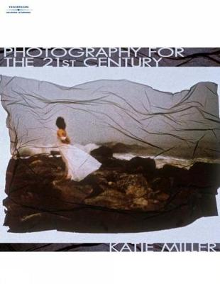 Photography for The 21st Century (Paperback)