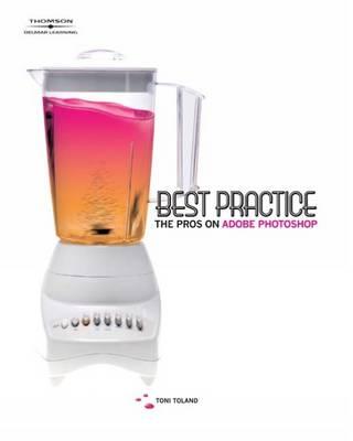 Best Practice: The Pros on Adobe Photoshop