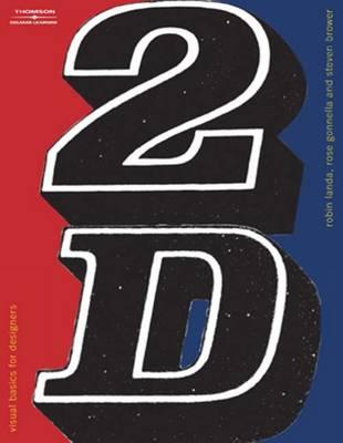 2D: Visual Basics for Designers (Paperback)
