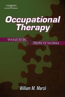 Occupational Therapy: What It Is and How It Works (Paperback)