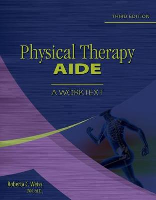 Physical Therapy Aide: A Worktext (Paperback)