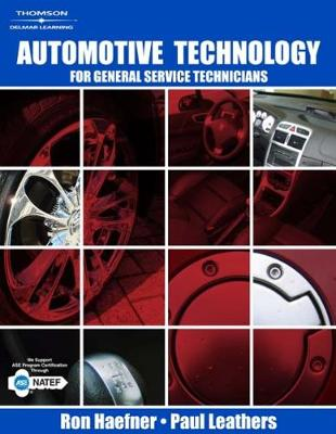 Automotive Technology: For General Service Technicians (Hardback)