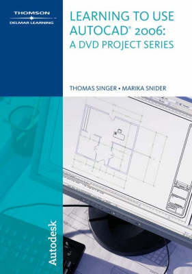 Learning to Use Autocad 2006 - DVD Project Series (DVD)
