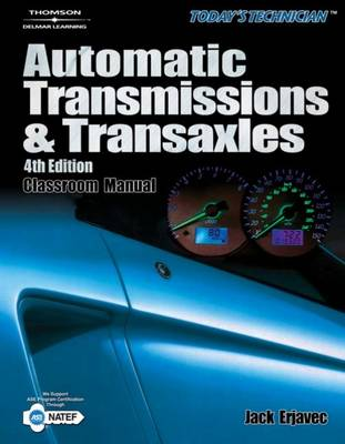 Today's Technican: Automatic Transmissions and Transaxles (Paperback)