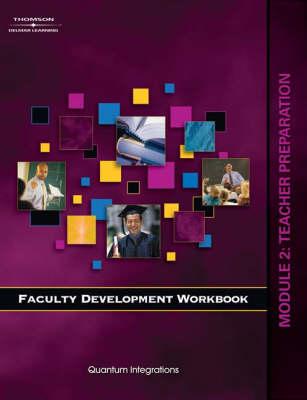 Faculty Development Companion Workbook: Teacher Preparation Module 2 (Paperback)