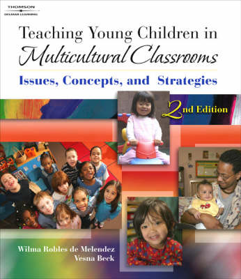 Teaching Young Children in Multicultural Classrooms: Issues, Concepts, and Strategies (Paperback)