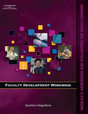 Faculty Development Companion Workbook: Assessing and Evaluating the Adult Learner Module 5 (Paperback)
