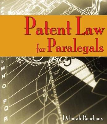 Patent Law for Paralegals (Paperback)