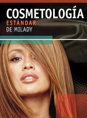 Milady's Standard Cosmetology 2008: (Paperback)