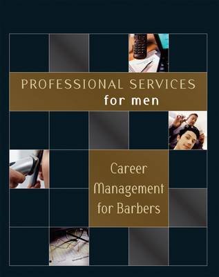 Professional Services for Men: Career Management for Barbers (Paperback)