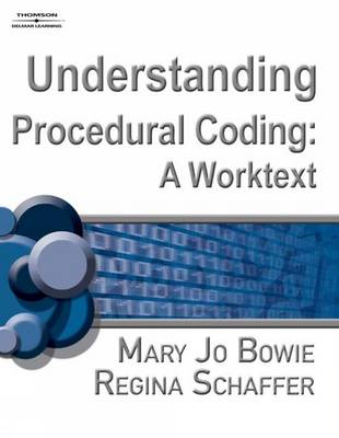 Understanding Procedural Coding: Worktext: A Worktext