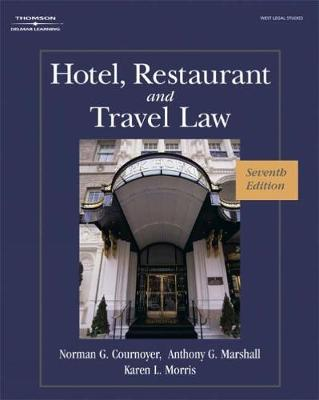 Hotel, Restaurant, and Travel Law (Hardback)