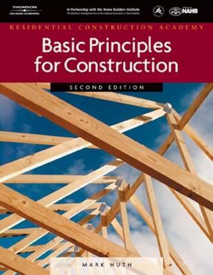 Residential Construction Academy: Basic Principles for Construction (Hardback)