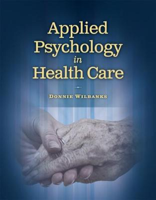 Applied Psychology In Health Care (Paperback)