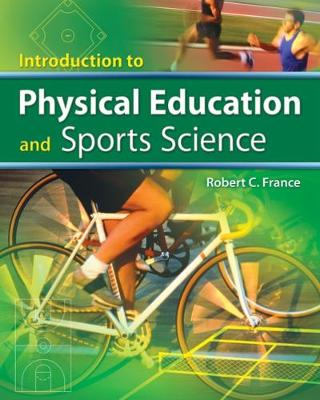 Introduction to Physical Education and Sport Science (Hardback)