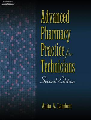 Advanced Pharmacy Practice for Technicians (Paperback)