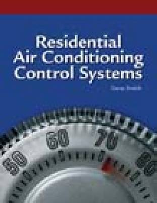Residential Air Conditioning Control Systems (Paperback)