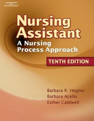 Workbook for Hegner/Acello/Caldwell's Nursing Assistant: A Nursing Process Approach, 10th (Paperback)