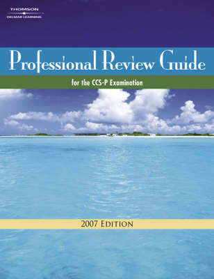 Professional Review Guide for the CCS-P Examination 2007