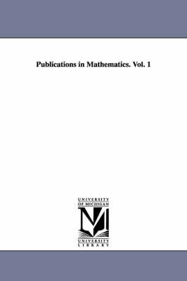 Publications in Mathematics. Vol. 1 (Paperback)