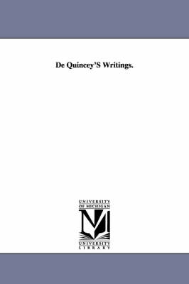 de Quincey's Writings: Literary Reminiscences, in Two Volumes. Vol. I (Paperback)