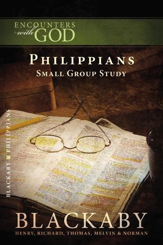 Philippians: A Blackaby Bible Study Series - Encounters with God (Paperback)