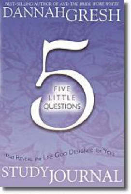 Five Little Questions That Reveal the Life God Designed for You Guided Meditation Journal (Paperback)