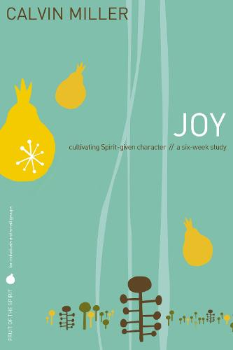 Fruit of the Spirit: Joy (Paperback)
