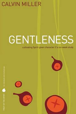 Fruit/Spirit Gentleness (Paperback)
