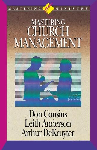 Mastering Ministry: Mastering Church Management (Paperback)