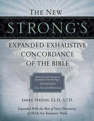 The New Strong's Expanded Exhaustive Concordance of the Bible, Supersaver (Hardback)