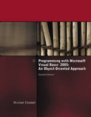 Programming with Microsoft Visual Basic 2005 2005: An Object-oriented Approach (Paperback)