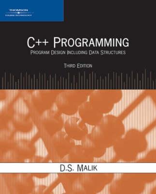 C++ Programming: Program Design Including Data Structures (Paperback)