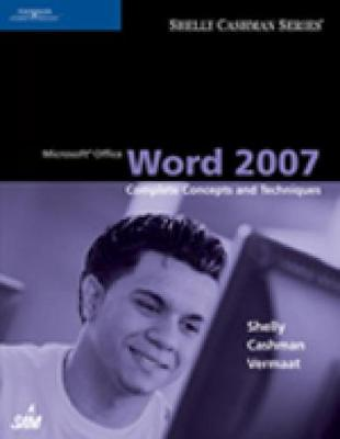 Microsoft Office Word 2007: Complete Concepts and Techniques (Paperback)