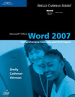 Microsoft Office Word 2007: Comprehensive Concepts and Techniques (Paperback)