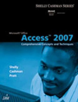 Microsoft (R) Office Access 2007: Comprehensive Concepts and Techniques (Paperback)