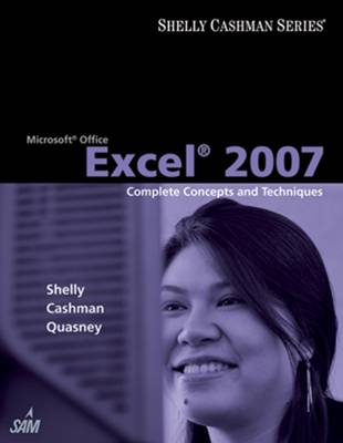 Microsoft Office Excel 2007: Complete Concepts and Techniques (Paperback)