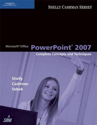 Microsoft (R) Office PowerPoint 2007: Complete Concepts and Techniques (Paperback)