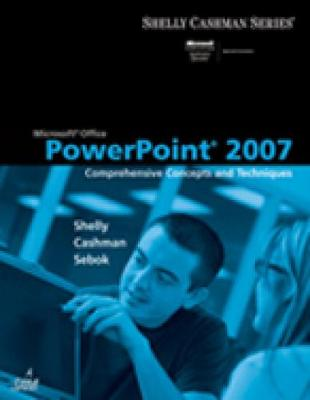 Microsoft (R) Office PowerPoint 2007: Comprehensive Concepts and Techniques (Paperback)