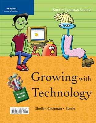 Growing with Technology: Green Level (Spiral bound)