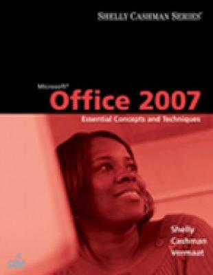 Microsoft Office 2007: Essential Concepts and Techniques (Paperback)