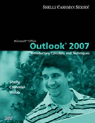 Microsoft Office Outlook 2007: Introductory Concepts and Techniques (Paperback)