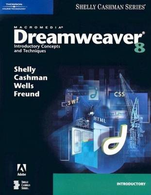 Macromedia Dreamweaver 8: Introductory Concepts and Techniques (Paperback)