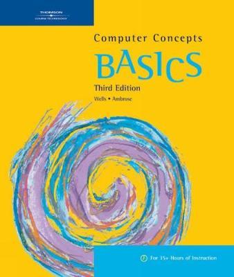 Computer Concepts BASICS, 3rd (Spiral bound)