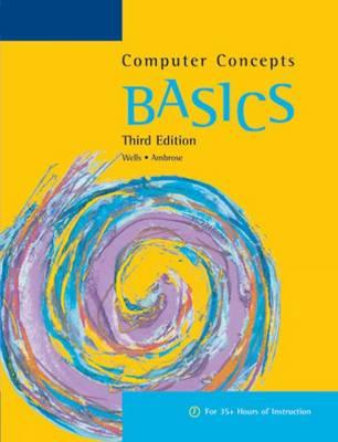 Computer Concepts BASICS, 3rd (Paperback)