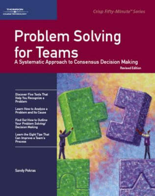 Crisp: Problem Solving for Teams: A Systematic Approach to Consensus Decision Making (Paperback)