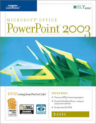 PowerPoint 2003: Basic, 2nd Edition + Certblaster & CBT, Student Manual with Data - ILT (Spiral bound)